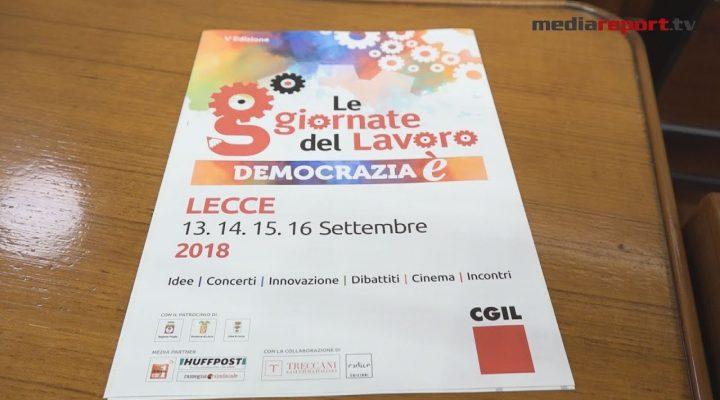 """""""Democrazia è"""": Tutto pronto per la V edizione delle Giornate del Lavoro di Cgil a Lecce"""