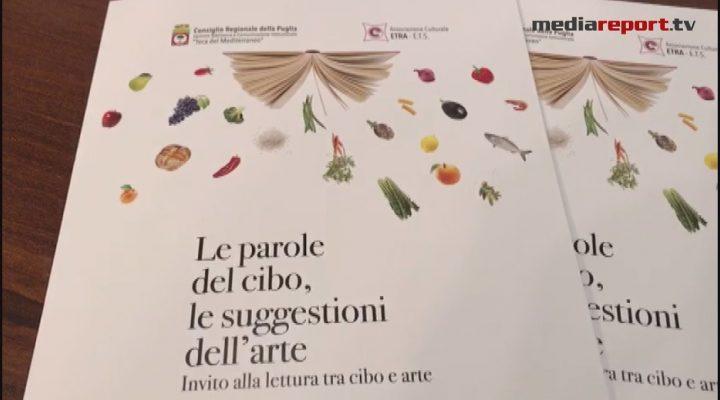 """""""Le parole del cibo, le suggestioni dell' arte"""" il progetto culturale"""
